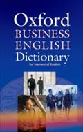 Oxford Business English Dictionary for Learners of English (Elt)