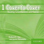 Cover to Cover 1: Reading Comprehension and Fluency