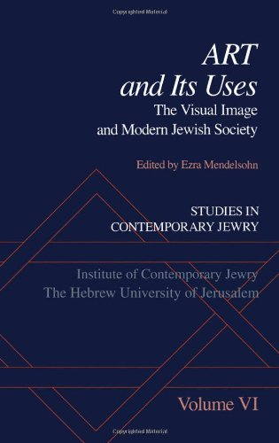 Studies in Contemporary Jewry: Volume VI: Art and Its Uses: The Visual Image and Modern Jewish Society (Vol 6) - Ezra Mendelsohn; Richard I. Cohen
