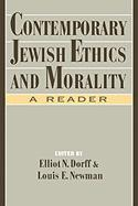 Contemporary Jewish Ethics and Morality: A Reader