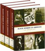 Black Women in America: Three-Volume Set: An Historical Encyclopedia