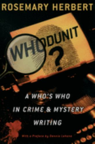 Whodunit? : A Who's Who in Crime and Mystery Writing - Rosemary Herbert