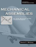 Mechanical Assemblies: Their Design, Manufacture, and Role in Product Development