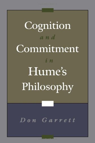 Cognition and Commitment in Hume's Philosophy - Don Garrett