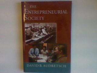 The Entrepreneurial Society - Audretsch, David B.