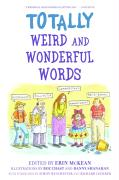Totally Weird and Wonderful Words