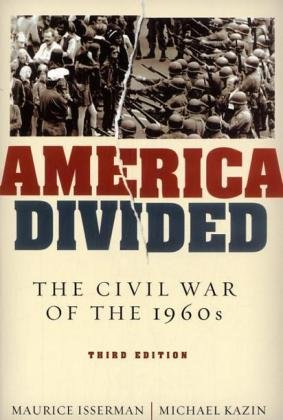 America Divided: The Civil War of the 1960s - Maurice Isserman, Michael Kazin
