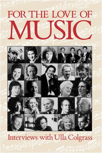 For the Love of Music - Ulla Colgrass
