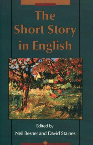 The Short Story in English - Neil Besner, David Staines