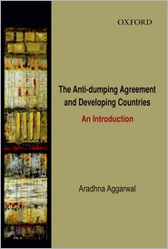 The Anti-Dumping Agreement and Developing Countries: An Introduction