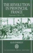 The Revolution in Provincial France: Aquitaine, 1789-1799