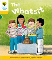 The Whatsit. Roderick Hunt