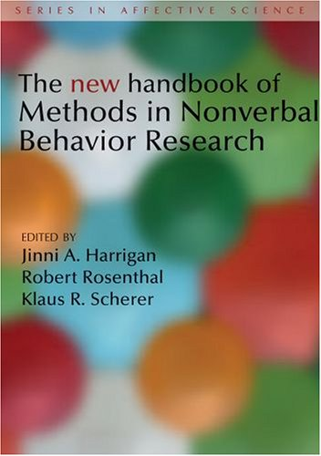 The New Handbook of Methods in Nonverbal Behavior Research (Series in Affective Science) - Jinni Harrigan; Robert Rosenthal; Klaus Scherer