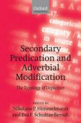 Secondary Predication and Adverbial Modification: The Typology of Depictives