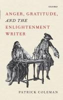 Anger, Gratitude, and the Enlightenment Writer