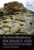The Oxford Handbook of Sociology and Organization Studies Classical Foundations