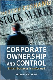 Corporate Ownership and Control: British Business Transformed