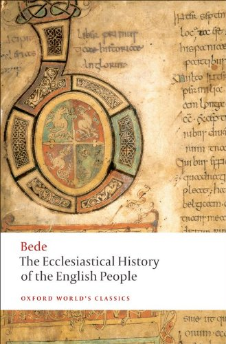 The Ecclesiastical History of the English People; The Greater Chronicle; Bede's Letter to Egbert (Oxford World's Classics) - Bede