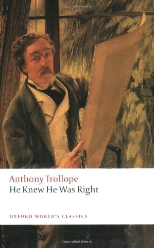 He Knew He Was Right (Oxford World's Classics) - Anthony Trollope