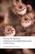 Confessions of an English Opium-Eater: And Other Writings
