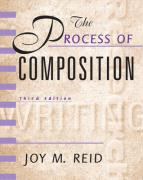Process of Composition, The, Reid Academic Writing