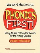 Phonics First!: Ready-To-Use Phonics Worksheets for the Primary Grades