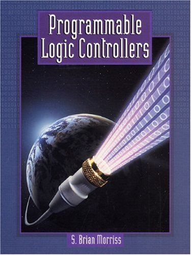 Programmable Logic Controllers - S. Brian Morriss