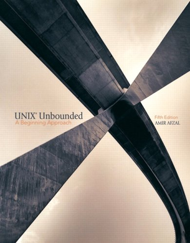 UNIX Unbounded: A Beginning Approach (5th Edition) - Amir Afzal