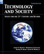 Technology and Society: Issues for the 21st Century and Beyond
