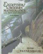 Excursions in Modern Mathematics: With Mini-Excursions