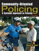Community-Oriented Policing: A Systemic Approach to Policing