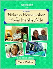 Being a Homemaker/Home Health Aide: Student Workbook