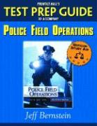 Prentice Hall's Test Prep Guide to Accompany Police Field Operations