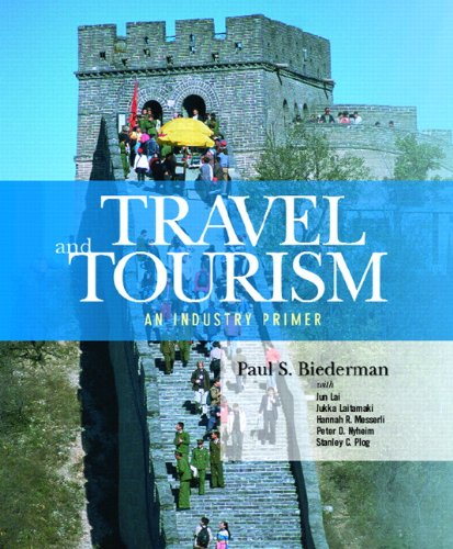 Travel and Tourism: An Industry Primer - Paul S. Biederman