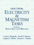 E&M TIPERs: Electricity & Magnetism Tasks: Inspired by Physics Education Research
