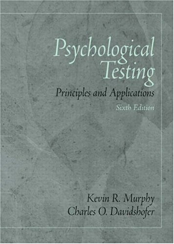 Psychological Testing: Principles and Applications (6th Edition) - Kevin R. Murphy, Charles O. Davidshofer