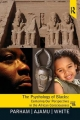 The Psychology of Blacks: Centering Our Perspectives in the African Consciousness