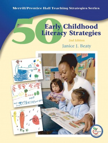 50 Early Childhood Literacy Strategies (2nd Edition) - Janice J. Beaty