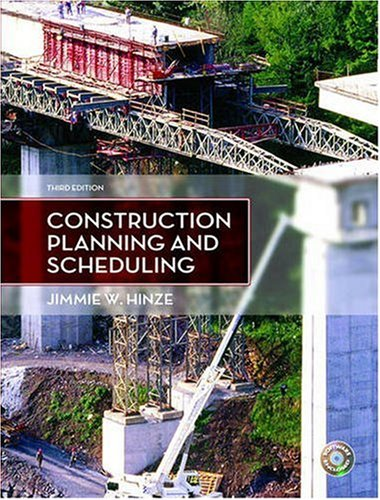 Construction Planning and Scheduling (3rd Edition) - Jimmie W. Hinze