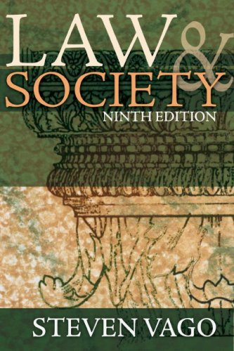 Law and Society (9th Edition) - Steven Vago