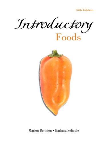 Introductory Foods (13th Edition) - Marion Bennion; Barbara Scheule Ph.D. RD