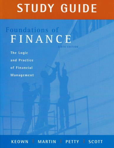 Foundations of Finance: Study Guide, 6th edition - JOHN J CLARK; J. William Petty