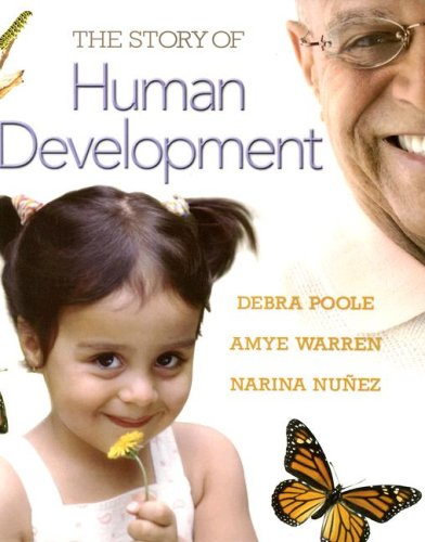 The Story of Human Development - Debra Poole; Amye Warren; Narina Nunez