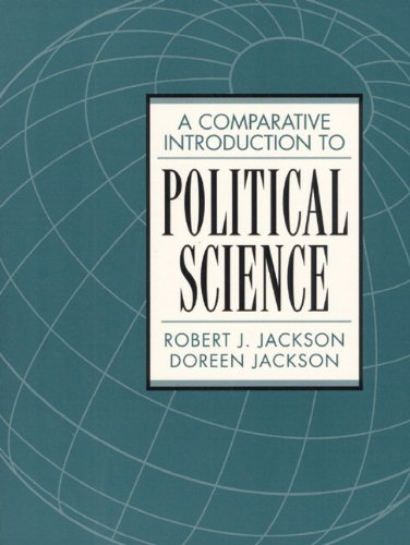 A Comparative Introduction to Political Science - Robert J. Jackson; Doreen Jackson