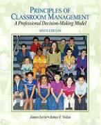 Principles of Classroom Management: A Professional Decision-Making Model [With Access Code]