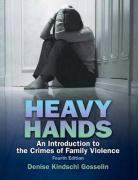 Heavy Hands: An Introduction to the Crime of Intimate and Family Violence