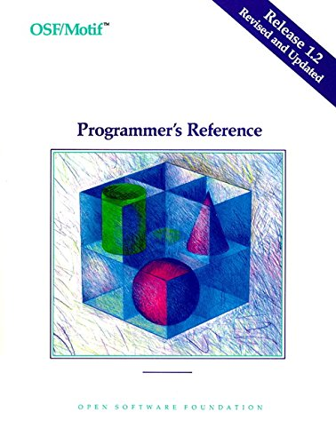 OSF/MOTIF Programmer's Reference Release 1.2 - Open Software Foundation