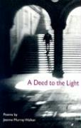 A Deed to the Light