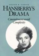 Hansberry's Drama: Commitment Amid Complexity