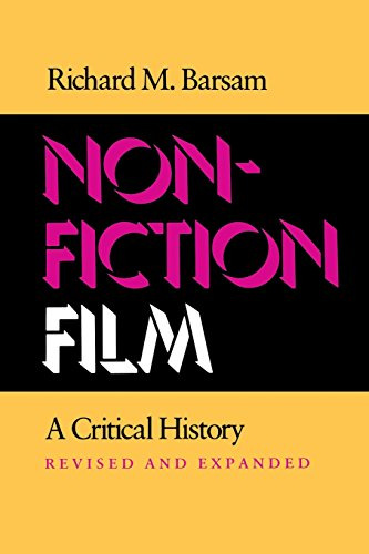Nonfiction Film: A Critical History Revised and Expanded - Richard Barsam